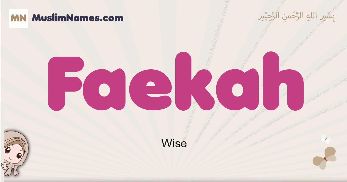 Faekah muslim girls name and meaning, islamic girls name Faekah