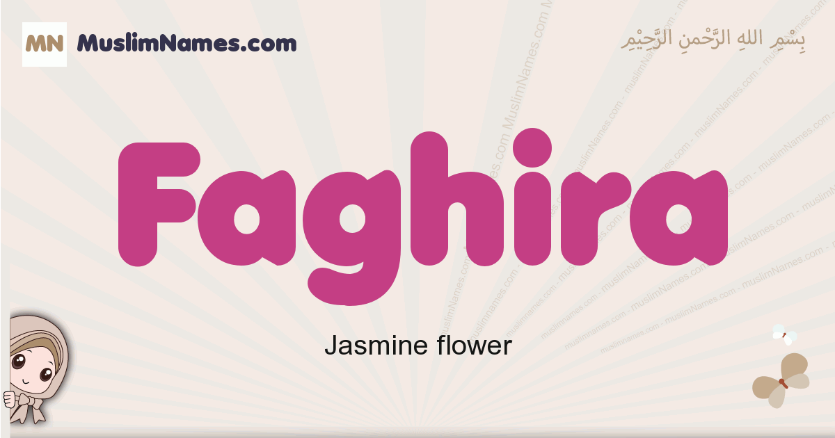 Faghira muslim girls name and meaning, islamic girls name Faghira