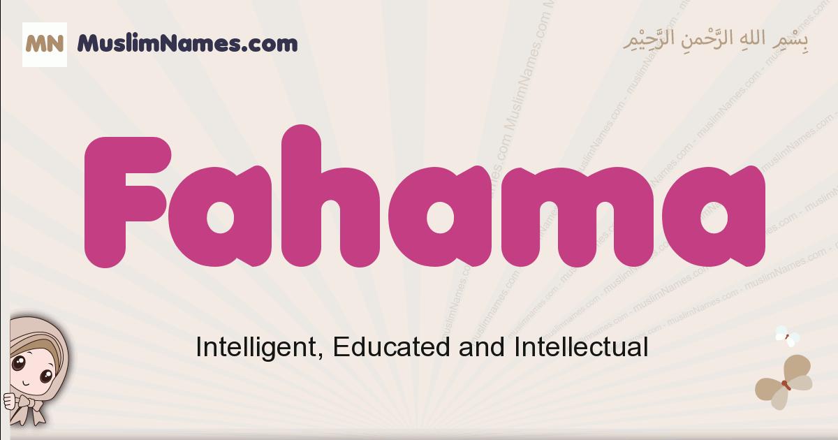 Fahama muslim girls name and meaning, islamic girls name Fahama