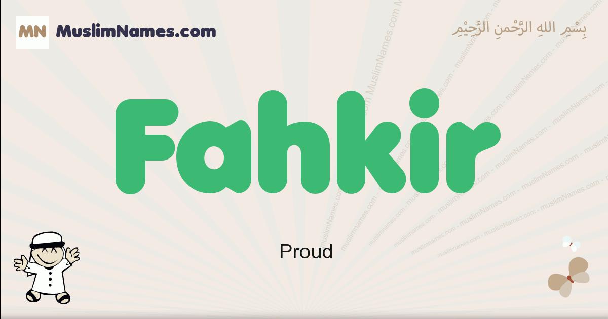 Fahkir muslim boys name and meaning, islamic boys name Fahkir