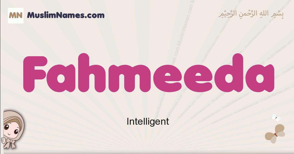 Fahmeeda muslim girls name and meaning, islamic girls name Fahmeeda