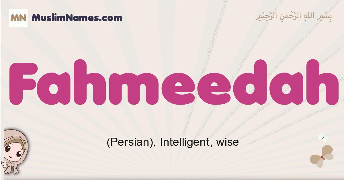 Fahmeedah muslim girls name and meaning, islamic girls name Fahmeedah