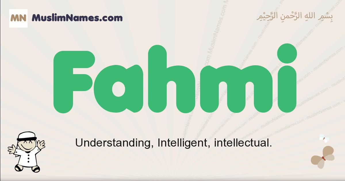 Fahmi muslim boys name and meaning, islamic boys name Fahmi
