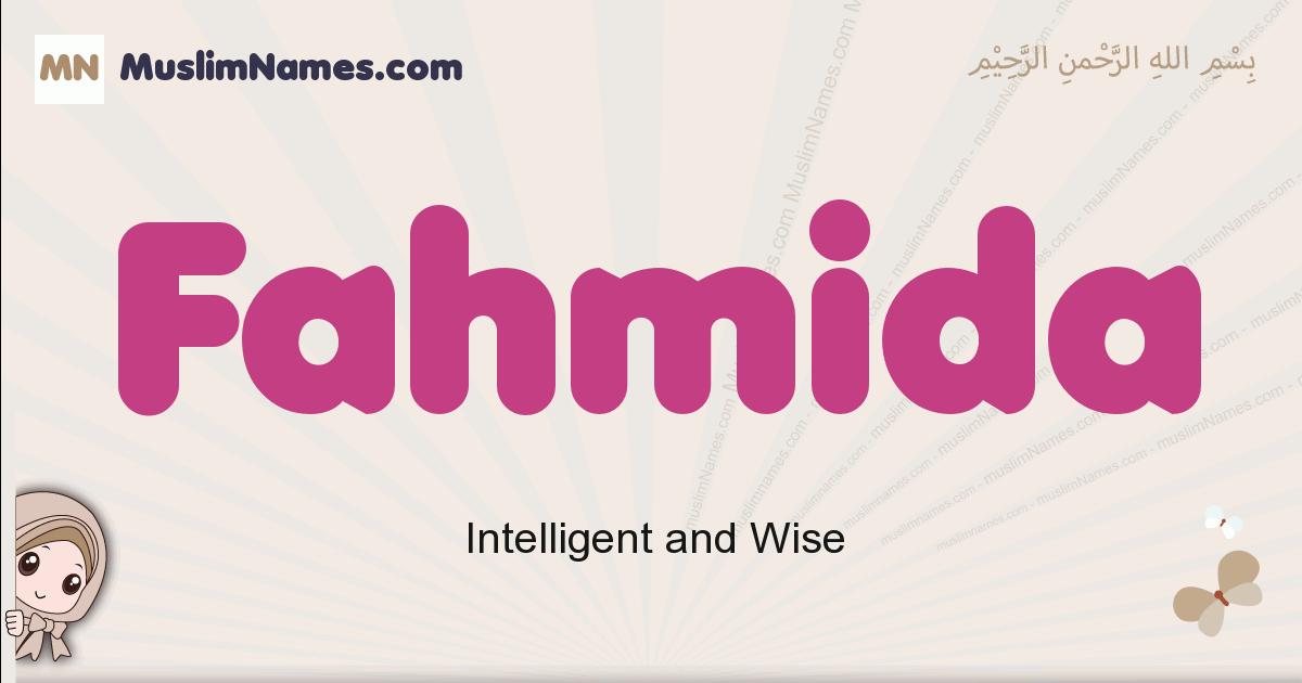 Fahmida muslim girls name and meaning, islamic girls name Fahmida