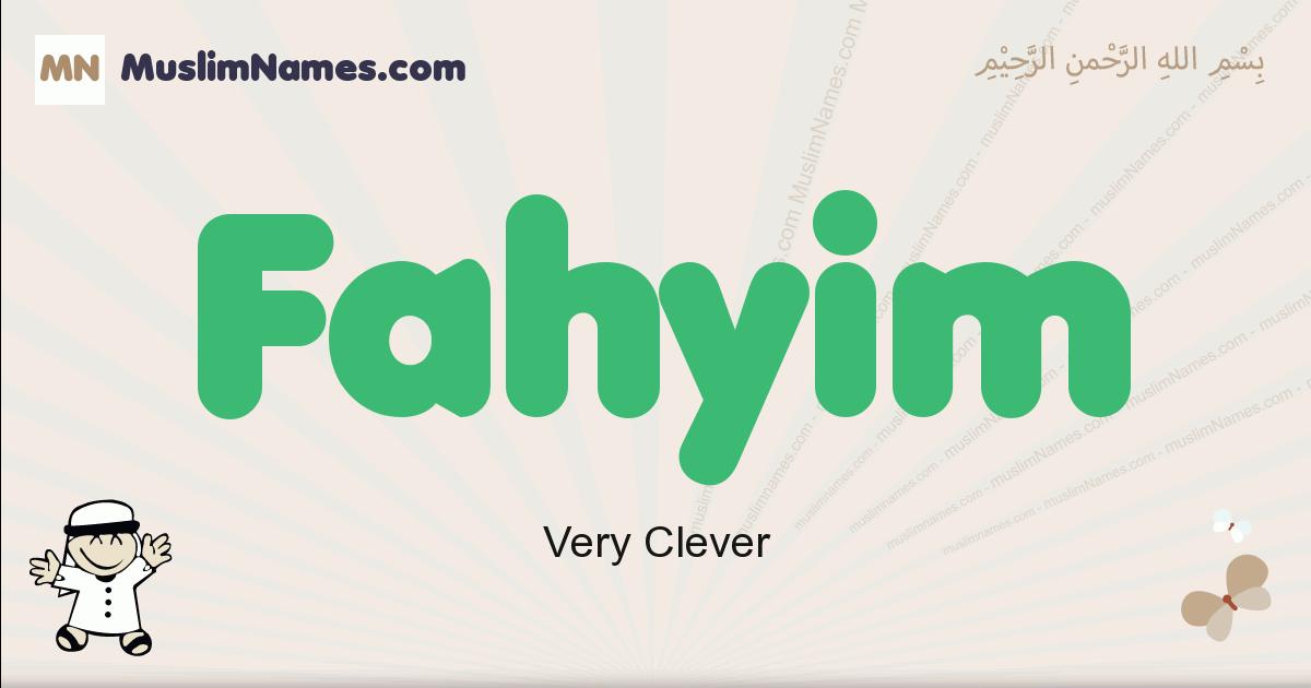 Fahyim muslim boys name and meaning, islamic boys name Fahyim