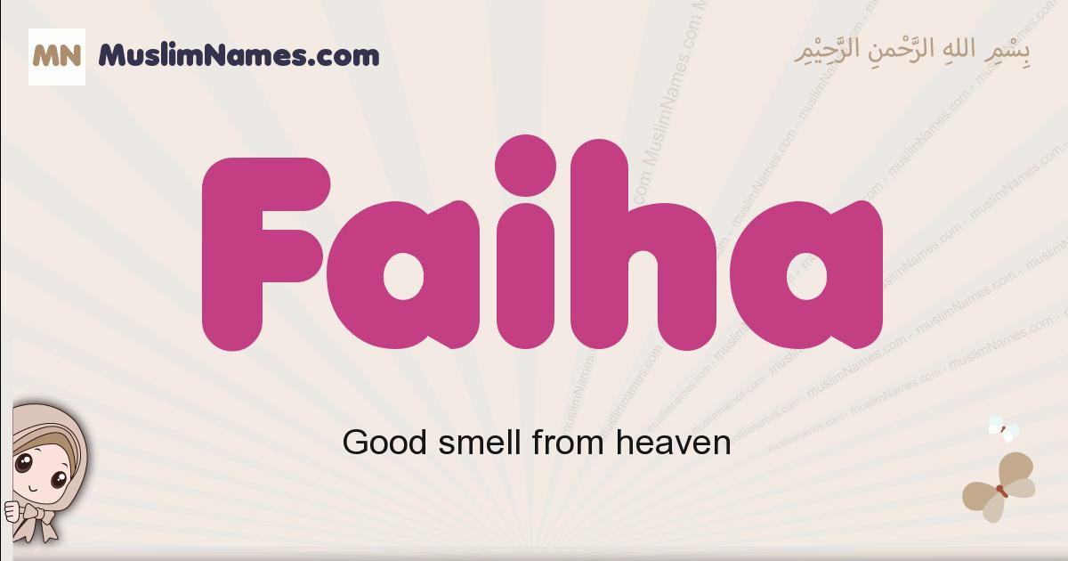 Faiha muslim girls name and meaning, islamic girls name Faiha
