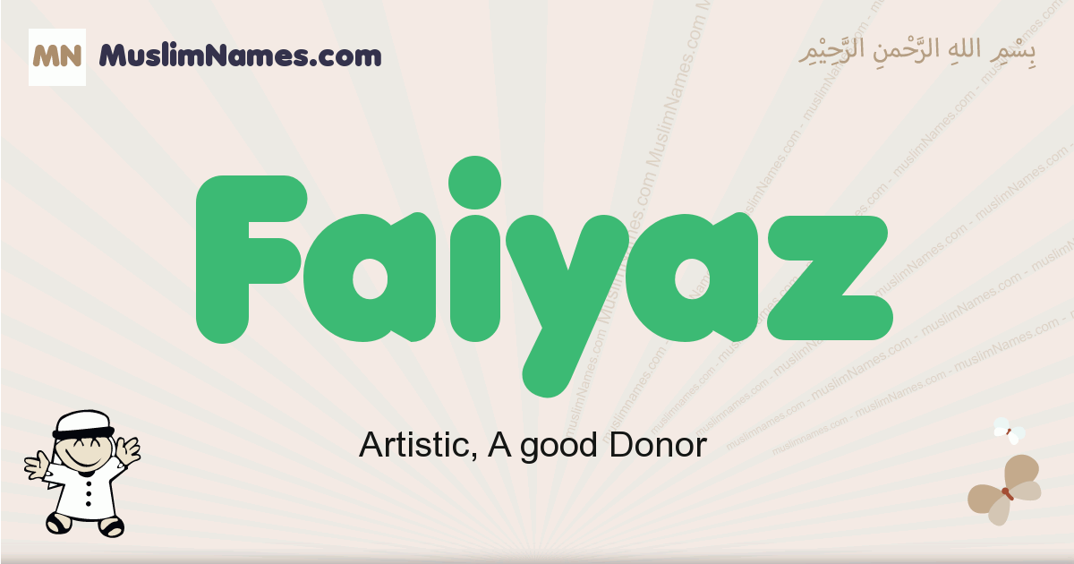 Faiyaz muslim boys name and meaning, islamic boys name Faiyaz