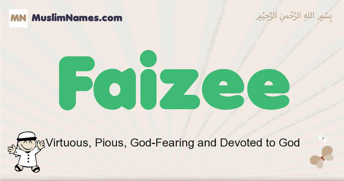 Faizee muslim boys name and meaning, islamic boys name Faizee