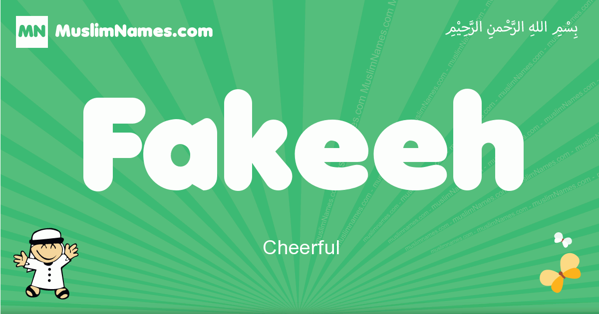 fakeeh arabic boys name and meaning, quranic boys name fakeeh