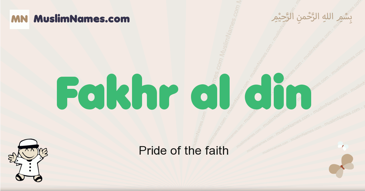 Fakhr Al Din muslim boys name and meaning, islamic boys name Fakhr Al Din
