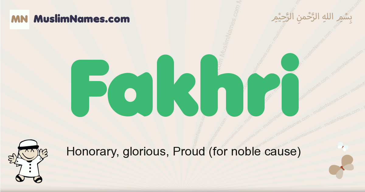 Fakhri muslim boys name and meaning, islamic boys name Fakhri