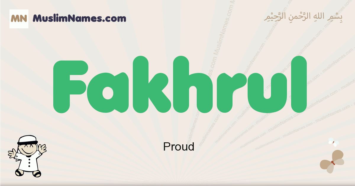Fakhrul muslim boys name and meaning, islamic boys name Fakhrul