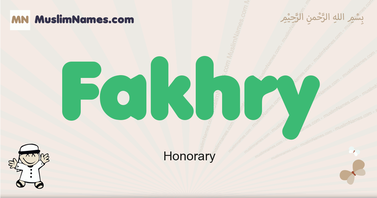 fakhry muslim boys name and meaning, islamic boys name fakhry