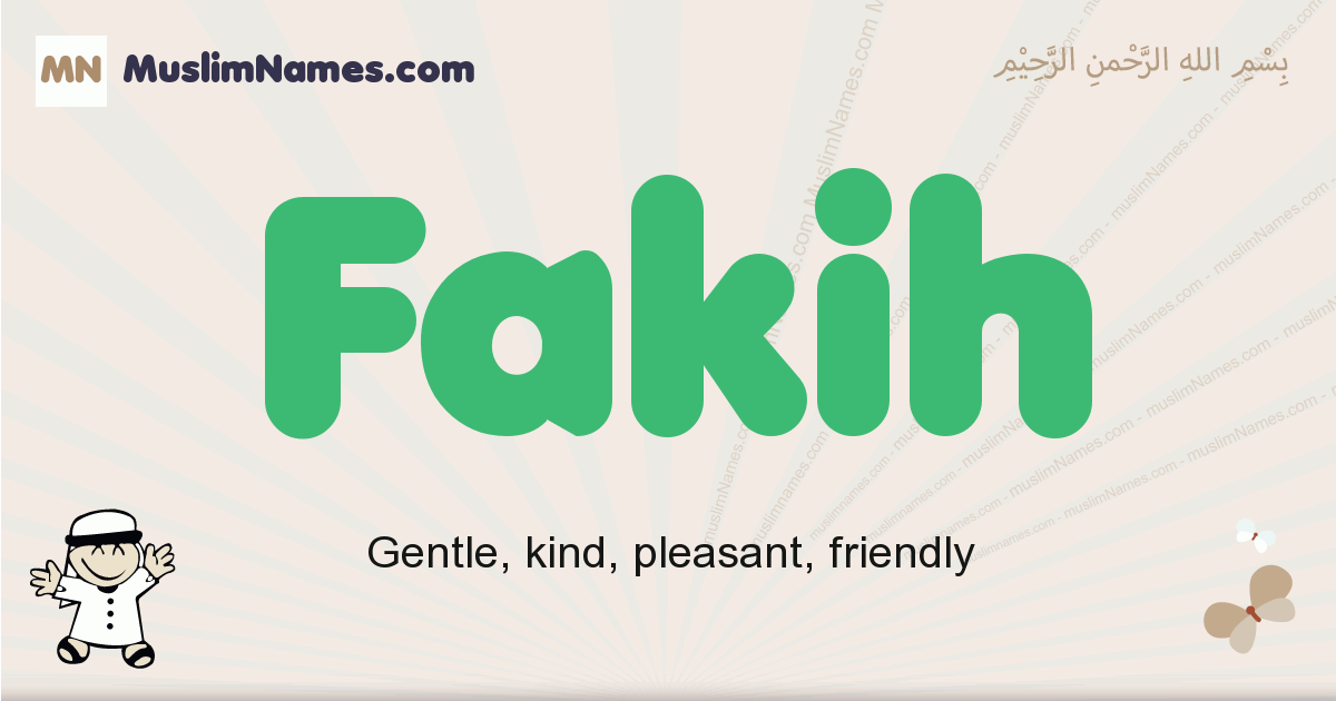 Fakih muslim boys name and meaning, islamic boys name Fakih