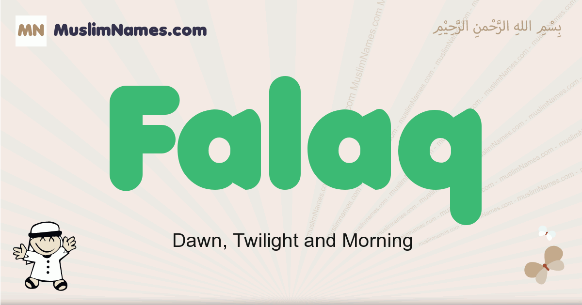 Falaq muslim boys name and meaning, islamic boys name Falaq