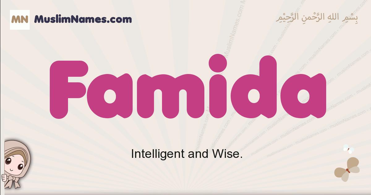 Famida muslim girls name and meaning, islamic girls name Famida