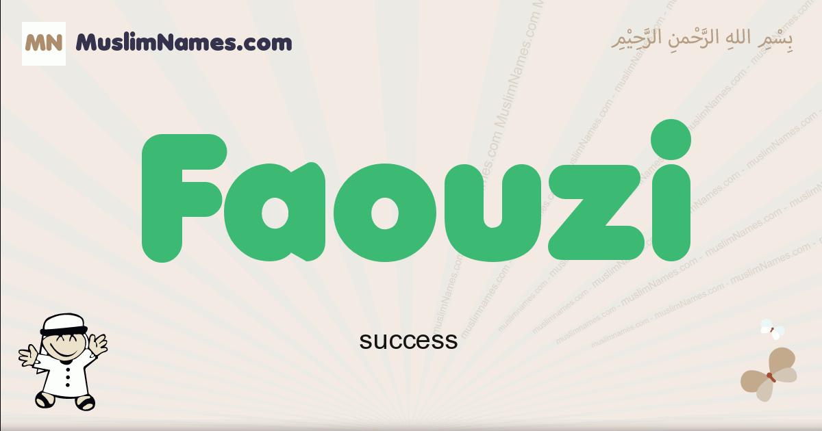 Faouzi muslim boys name and meaning, islamic boys name Faouzi