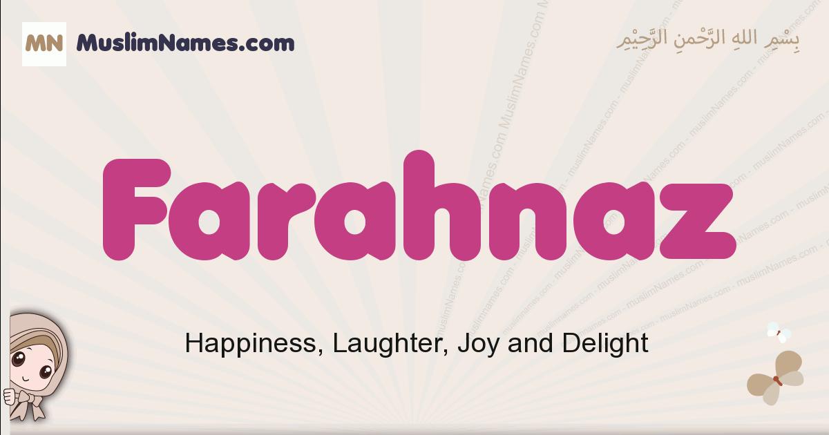 Farahnaz muslim girls name and meaning, islamic girls name Farahnaz