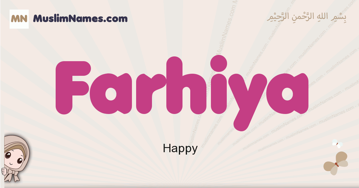 Farhiya muslim girls name and meaning, islamic girls name Farhiya