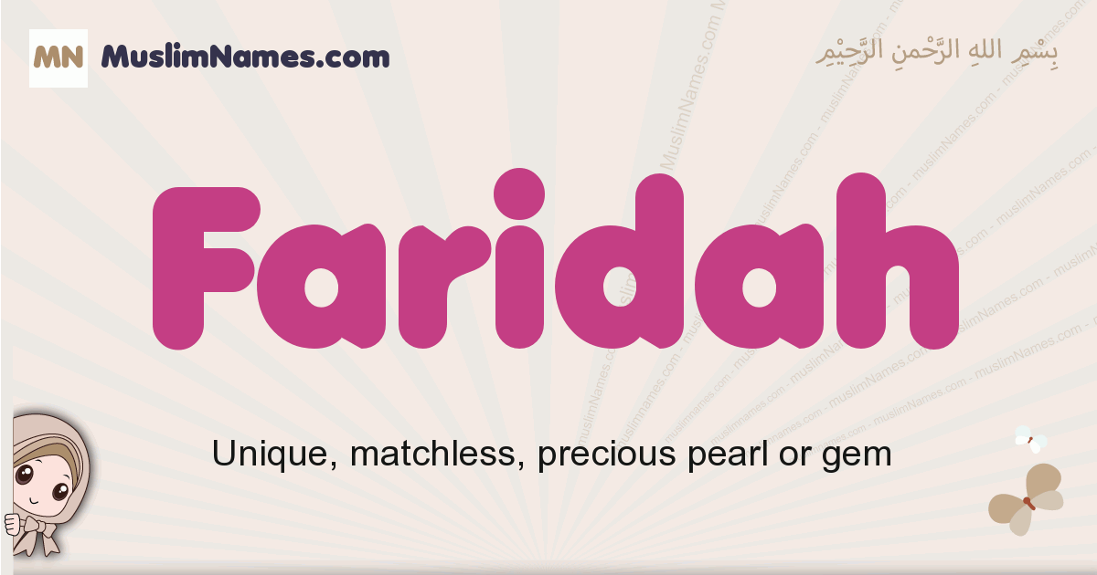 Faridah muslim girls name and meaning, islamic girls name Faridah