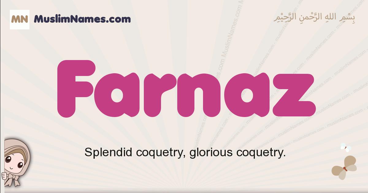Farnaz muslim girls name and meaning, islamic girls name Farnaz