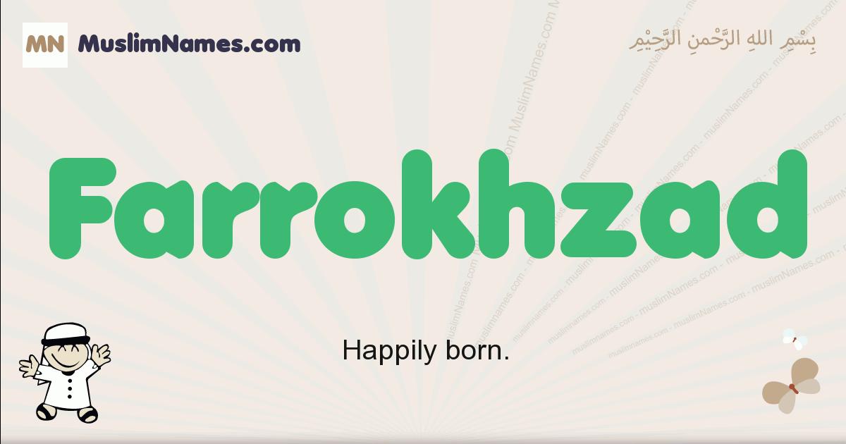Farrokhzad muslim boys name and meaning, islamic boys name Farrokhzad