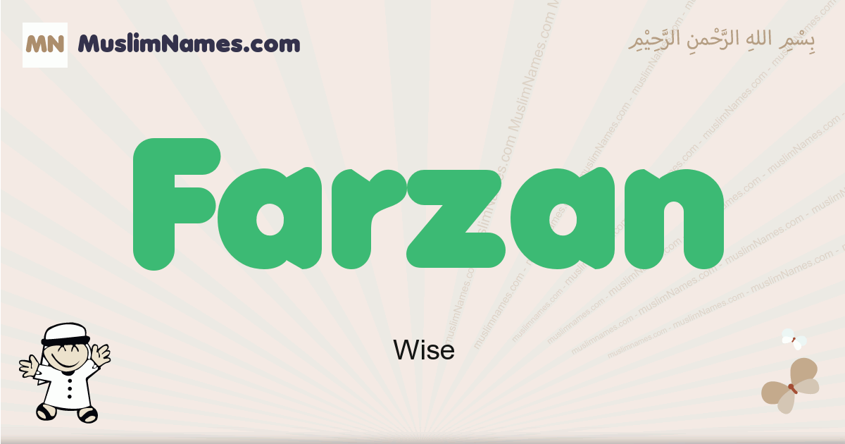 Farzan muslim boys name and meaning, islamic boys name Farzan
