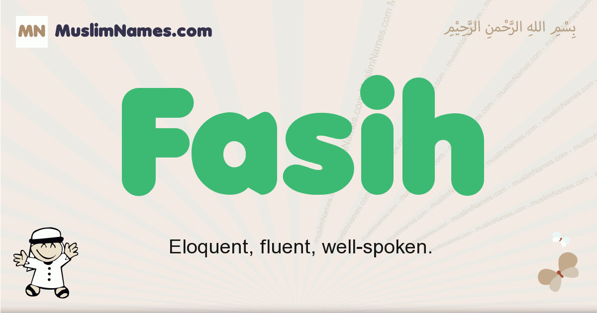 Fasih muslim boys name and meaning, islamic boys name Fasih