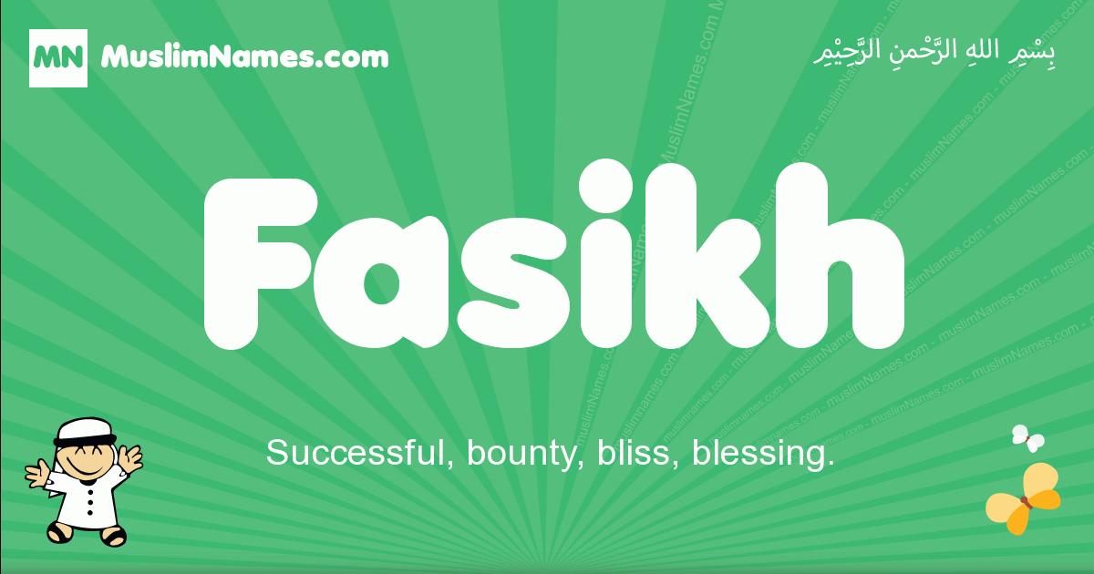 fasikh arabic boys name and meaning, quranic boys name fasikh