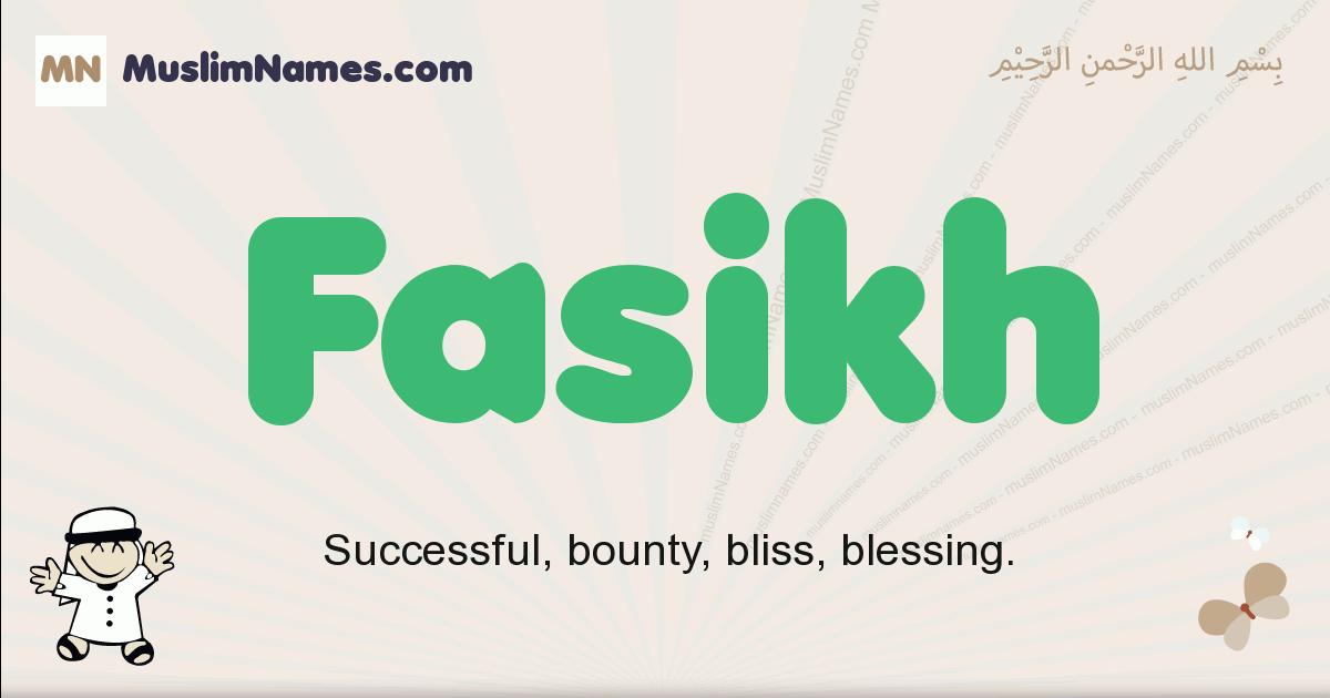 fasikh muslim boys name and meaning, islamic boys name fasikh