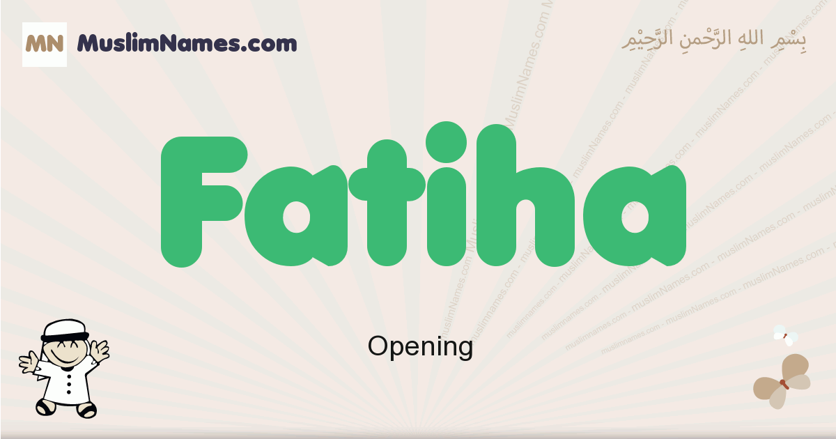 fatiha muslim boys name and meaning, islamic boys name fatiha