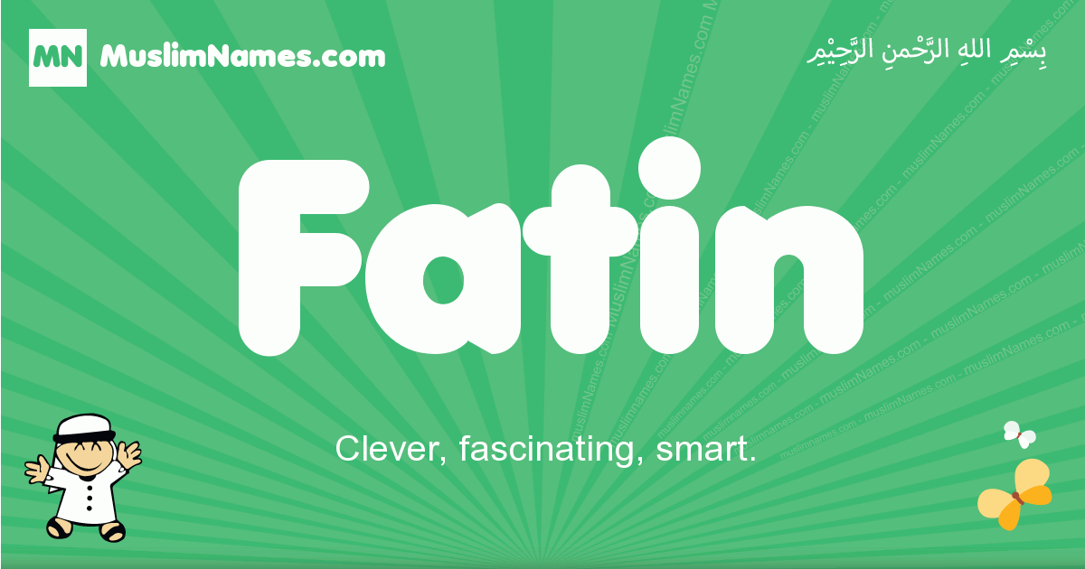 fatin arabic boys name and meaning, quranic boys name fatin