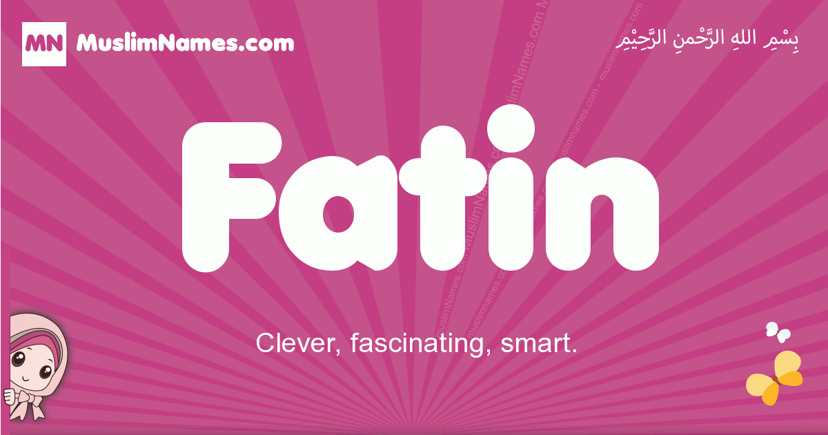 fatin arabic girls name and meaning, quranic girls name fatin