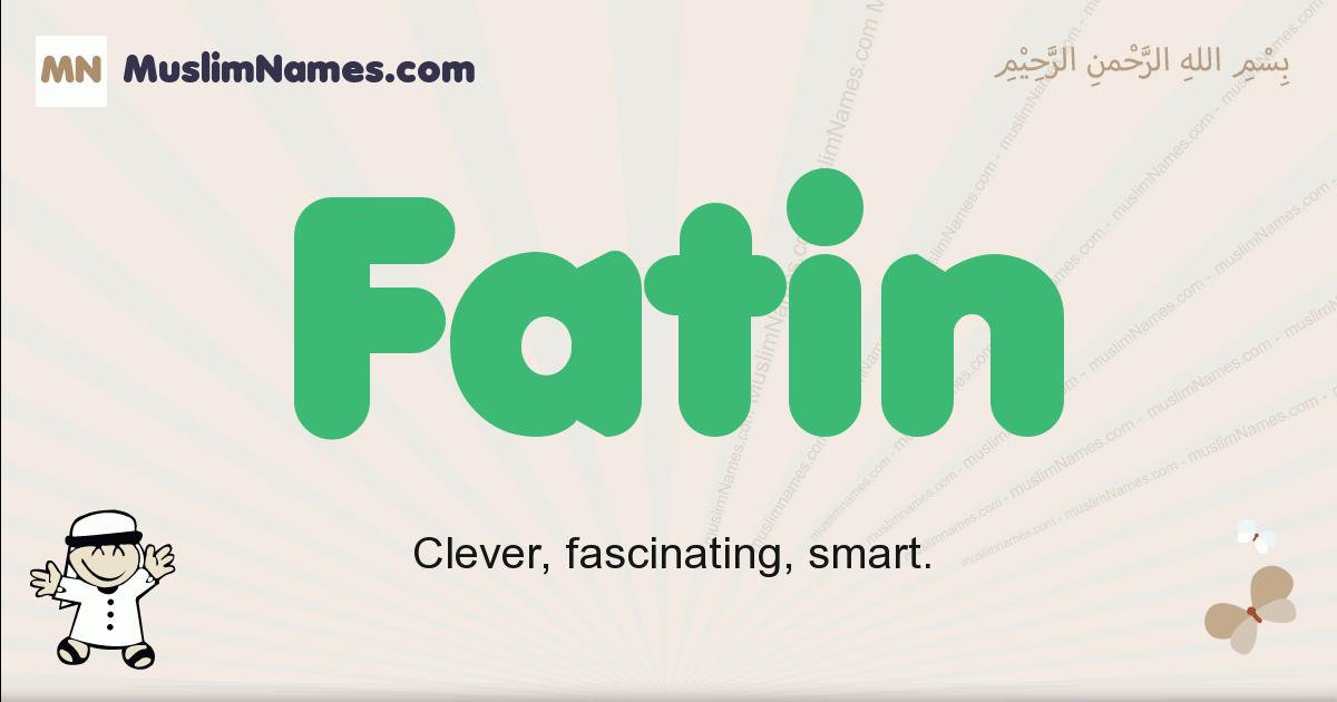 fatin muslim boys name and meaning, islamic boys name fatin