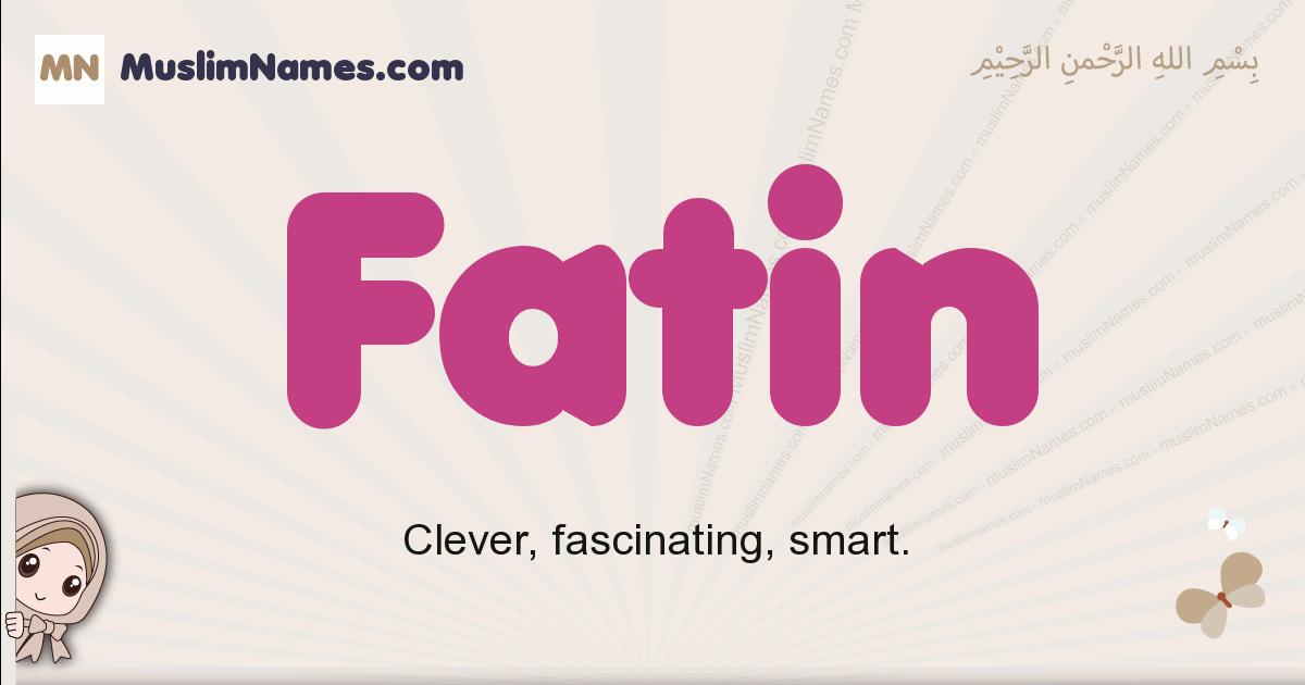 fatin muslim girls name and meaning, islamic girls name fatin