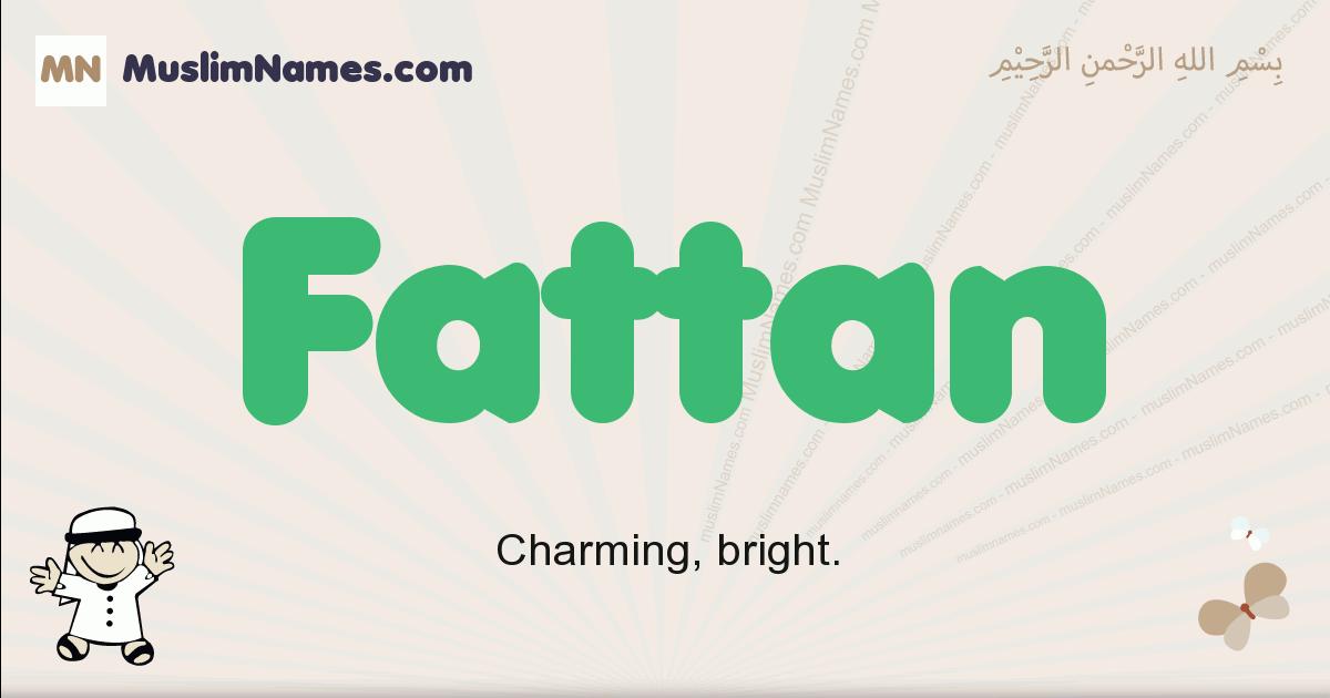 Fattan muslim boys name and meaning, islamic boys name Fattan