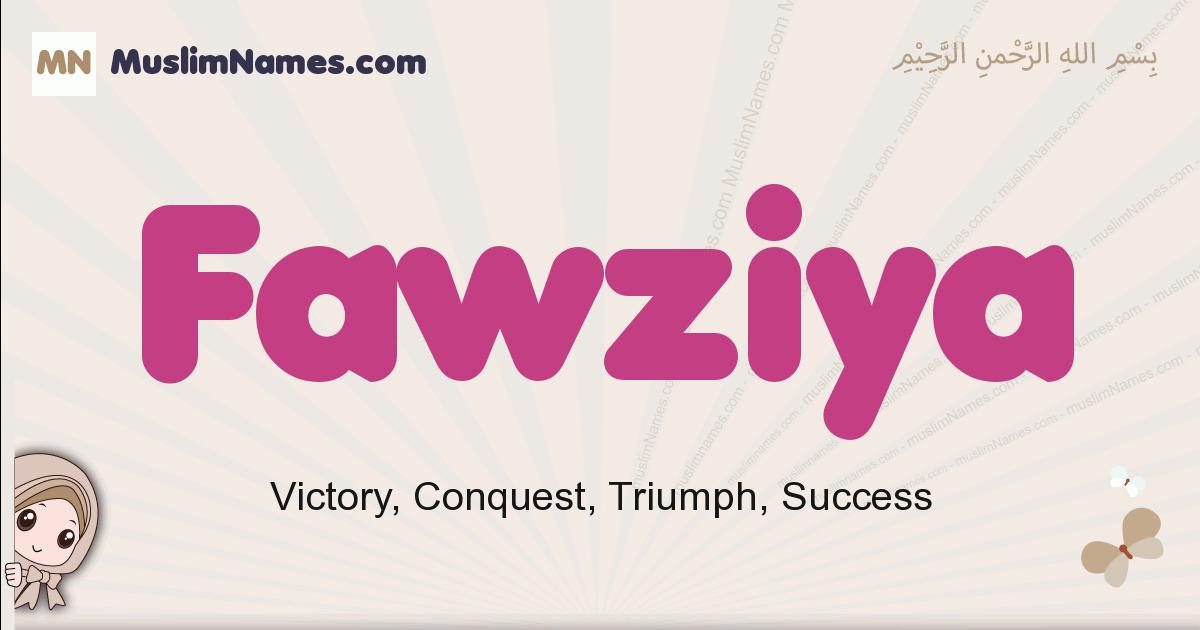Fawziya muslim girls name and meaning, islamic girls name Fawziya