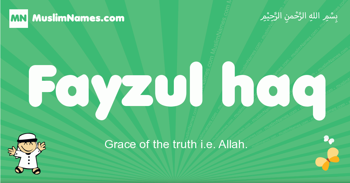 fayzul_haq arabic boys name and meaning, quranic boys name fayzul_haq