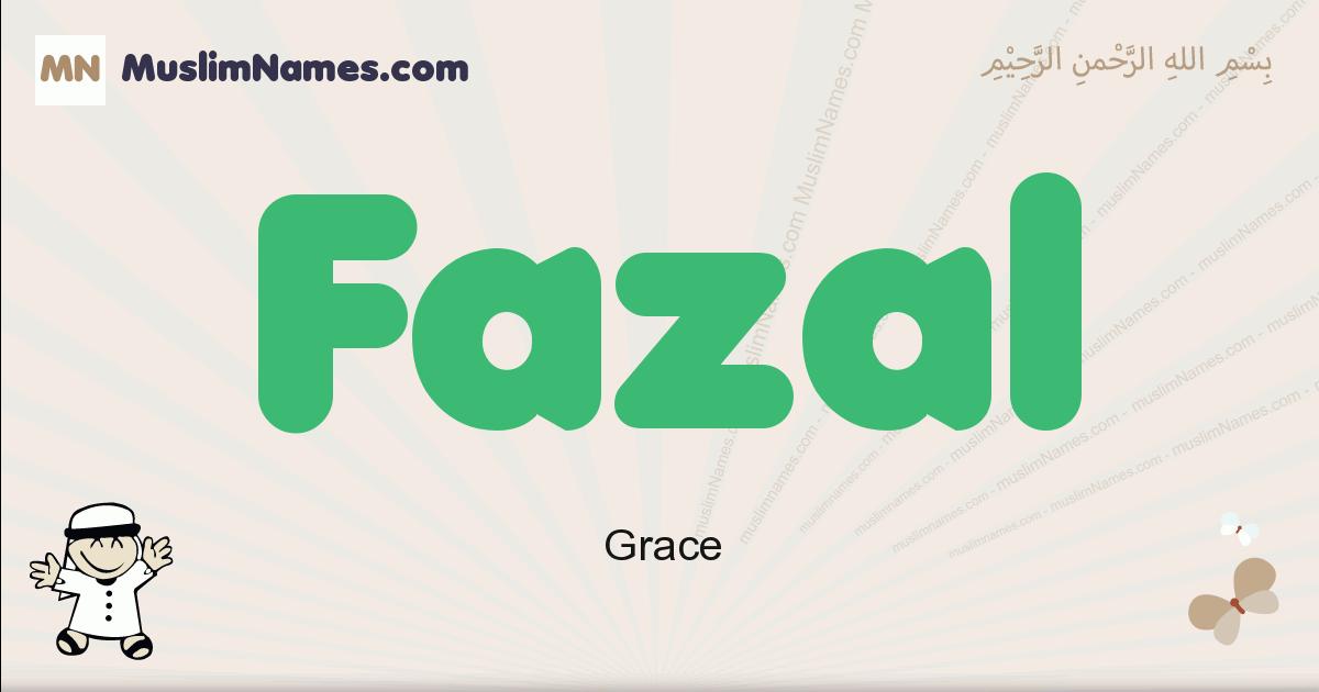 Fazal muslim boys name and meaning, islamic boys name Fazal