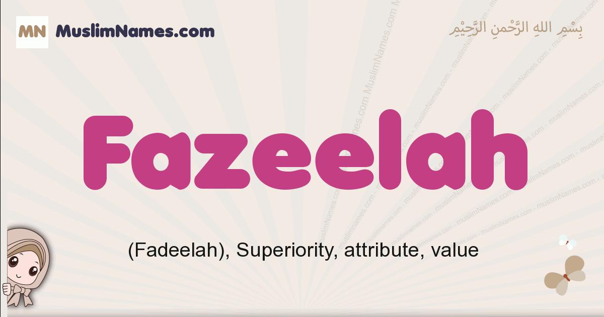 Fazeelah muslim girls name and meaning, islamic girls name Fazeelah