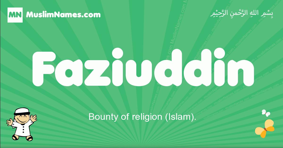 faziuddin arabic boys name and meaning, quranic boys name faziuddin