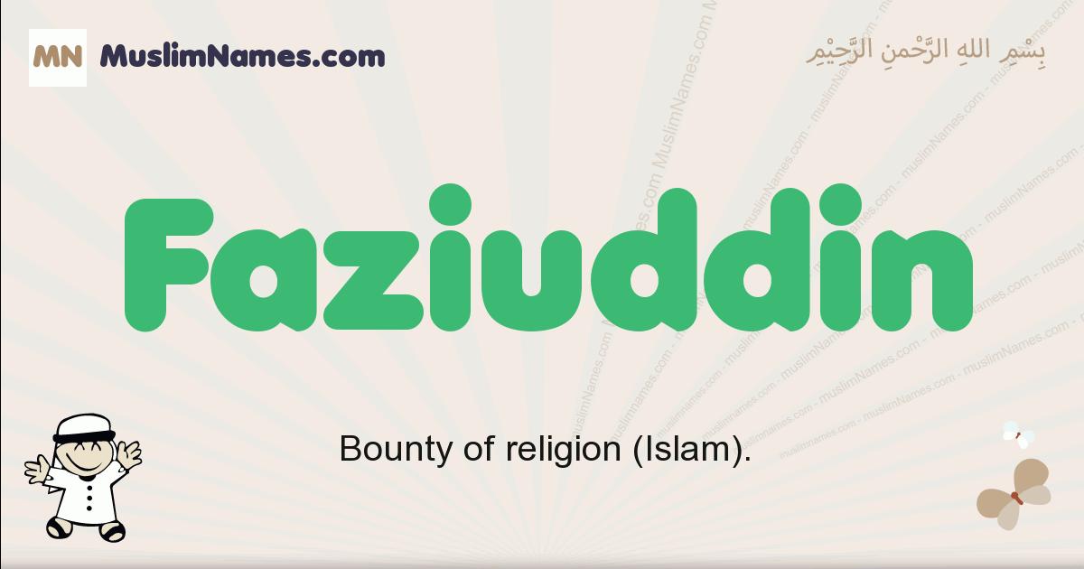 faziuddin muslim boys name and meaning, islamic boys name faziuddin
