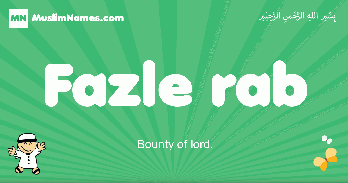 fazle_rab arabic boys name and meaning, quranic boys name fazle_rab