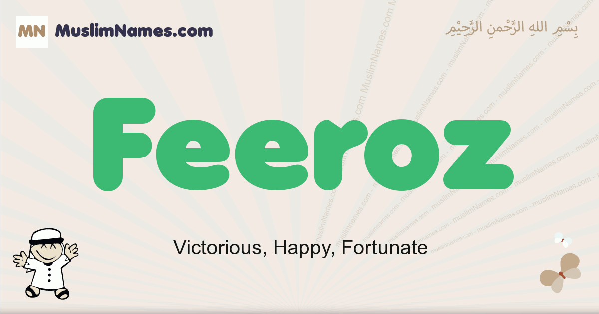 Feeroz muslim boys name and meaning, islamic boys name Feeroz