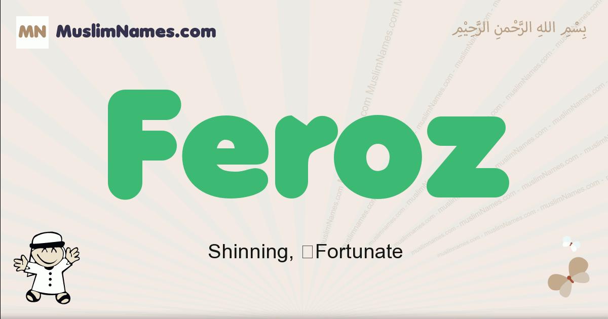 Feroz muslim boys name and meaning, islamic boys name Feroz
