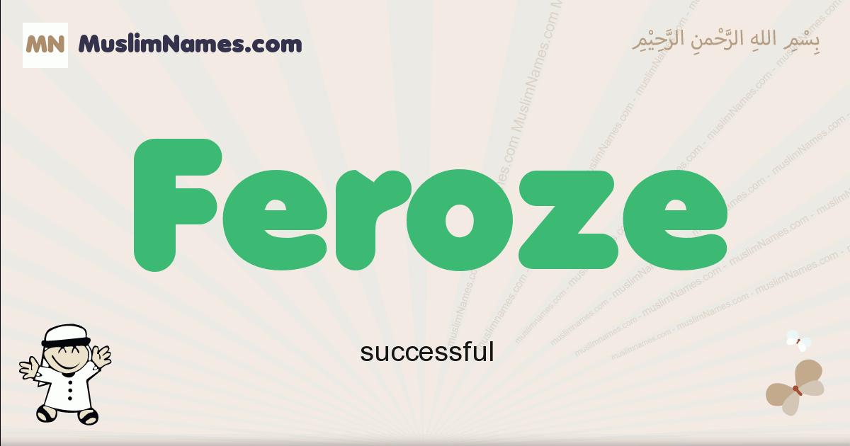 Feroze muslim boys name and meaning, islamic boys name Feroze