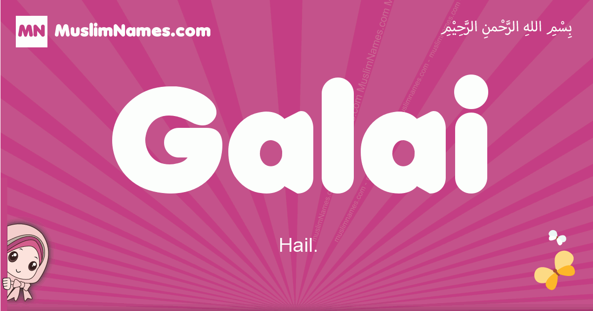 galai arabic girls name and meaning, muslim girl name galai