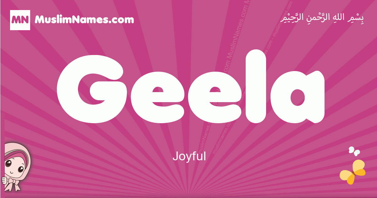 geela arabic girls name and meaning, muslim girl name geela