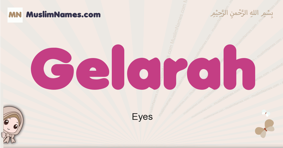 gelarah muslim girls name and meaning, islamic girls name gelarah