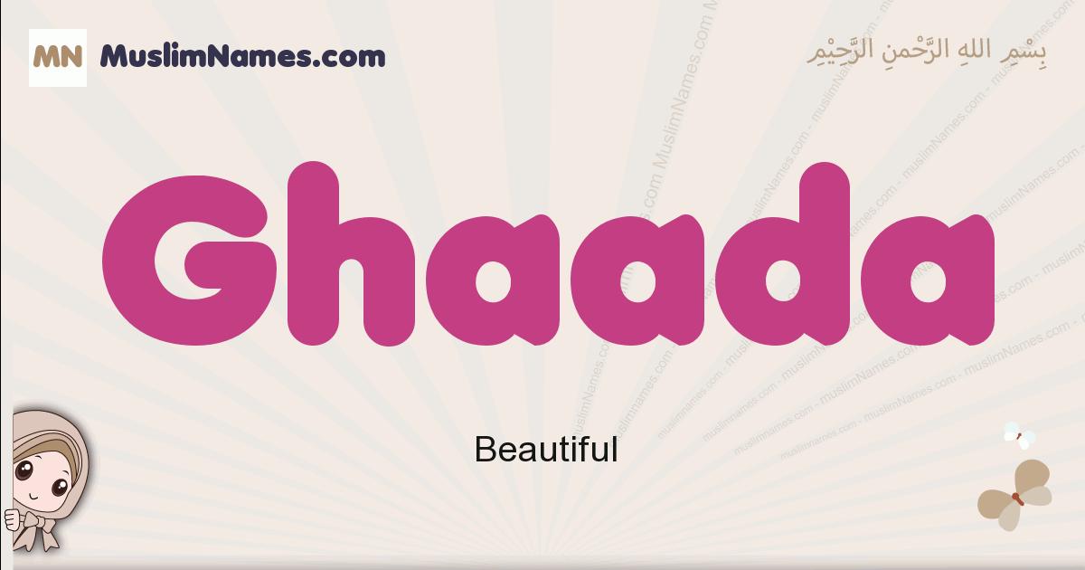 Ghaada muslim girls name and meaning, islamic girls name Ghaada
